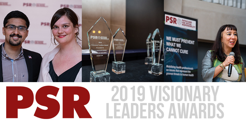Campaign Update Archives Physicians For Social Responsibility >> 2019 Visionary Leaders Awards Physicians For Social